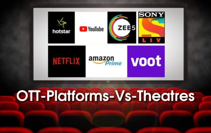 Will Ott overtake Theatres in Bollywood?